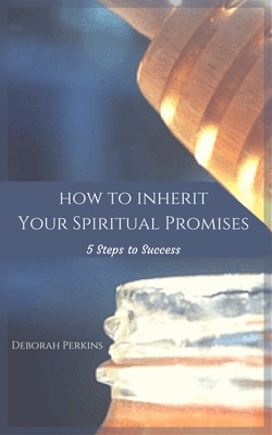 How to Inherit Your Spiritual Promises: 5 Steps to Success. A new Bible Study authored by Deborah Perkins of HisInscriptions.com. Learn how to achieve spiritual breakthrough and reach the promises of God for you! Just 3.99 at Amazon.com. Order today!https://www.amazon.com/gp/product/B01GSPUJP6?ie=UTF8