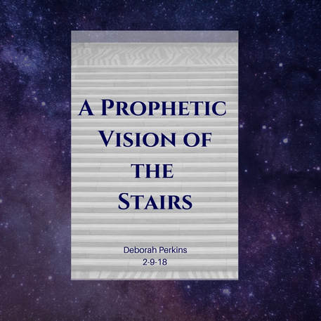 A Prophetic Vision of the Stairs