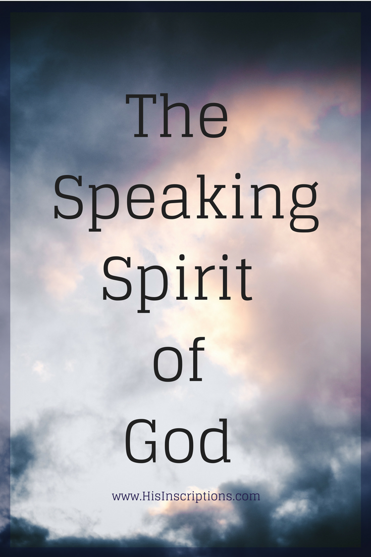 The Speaking Spirit of God: A blog post by Deborah Perkins of HisInscriptions.com. Do you long to know the voice of God better? This article will help you identify the voice of the Holy Spirit in your prayer life. Read more here: www.Hisinscriptions.com/blog/the-speaking-spirit-of-God
