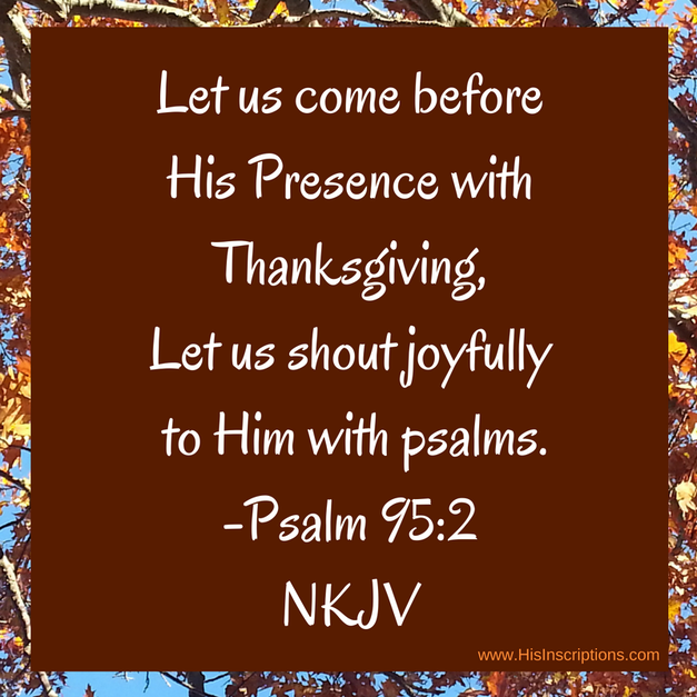 Thanksgiving Prayers and Ideas to Honor God at any Holiday Dinner - blog post by Deborah Perkins of HisInscriptions.com. Ideas to bring God back into your Thanksgiving dinner celebration!